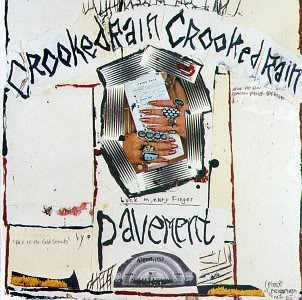 Pavement (1994) Crooked Rain, Crooked Rain