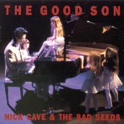 Nick Cave and The Bad Seeds (1990) The Good Son