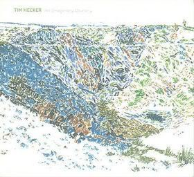Tim Hecker (2009) An Imaginary Country