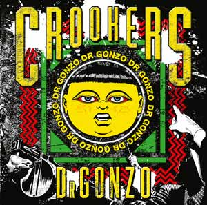 Crookers • Dr. Gonzo