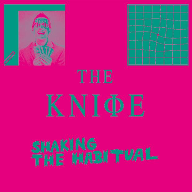 The Knife (2013) Shaking the Habitual