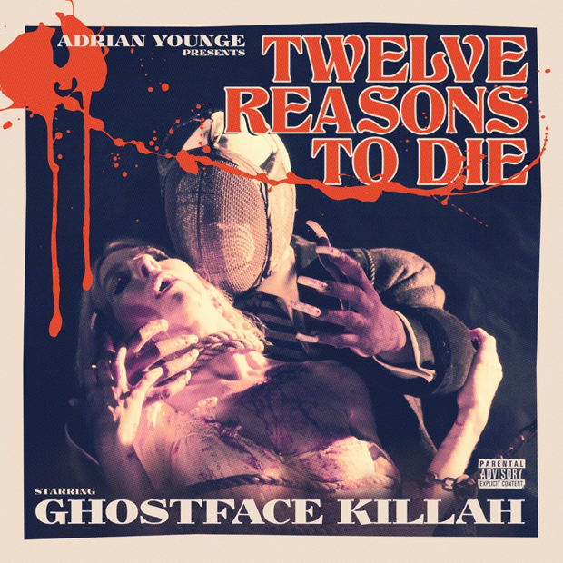 Ghostface Killah ft. Adrian Younge (2013) Twelve Reasons to Die
