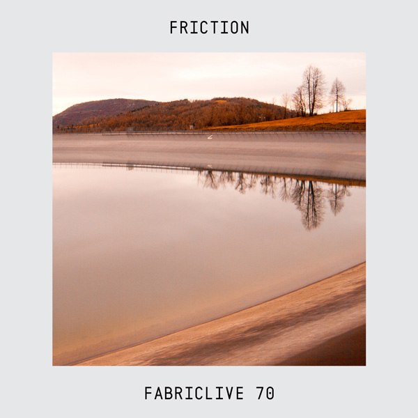 Friction • FabricLive70