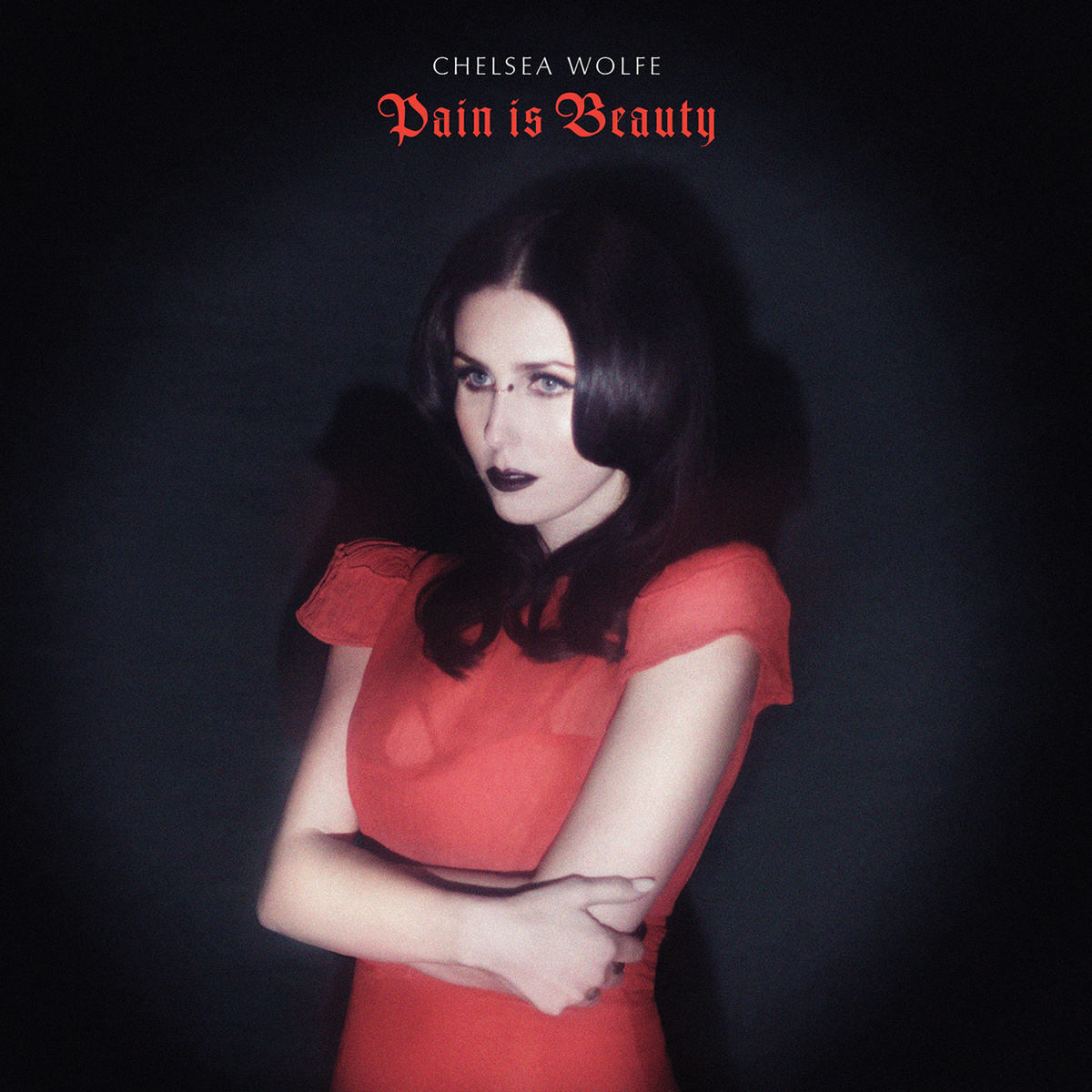 Chelsea Wolfe (2013) Pain Is Beauty