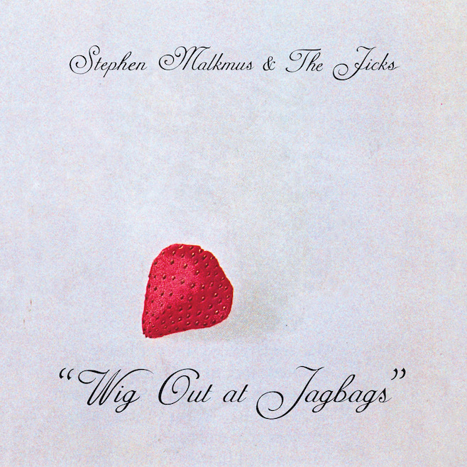Stephen Malkmus & The Jicks (2014) Wig Out at Jagbags