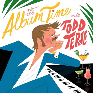 Todd Terje (2014) It's Album Time