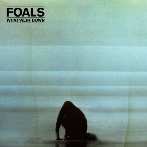 Foals  • What Went Down