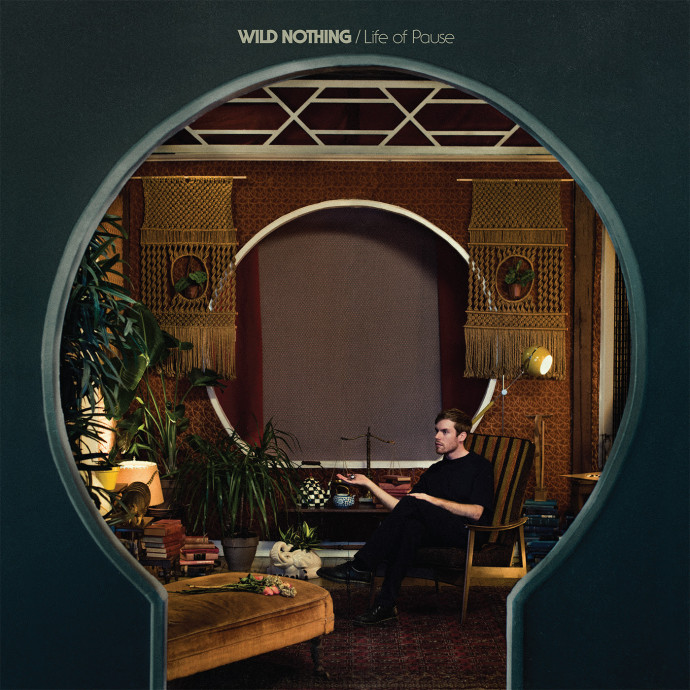 Wild Nothing (2016) Life of Pause