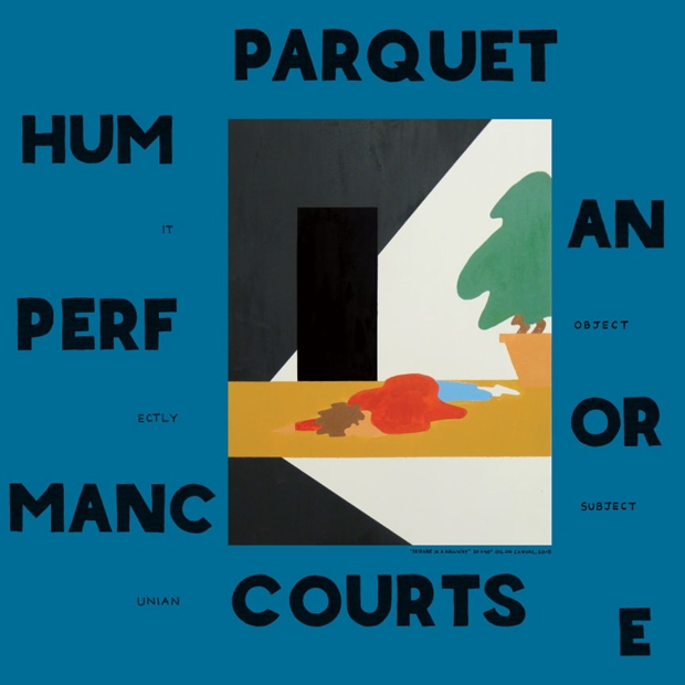 Parquet Courts (2016) Human Performance