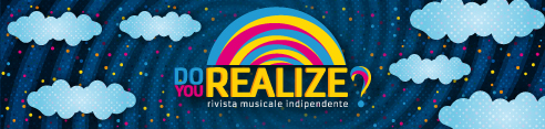 Do You Realize, Rivista Musicale Indipendente