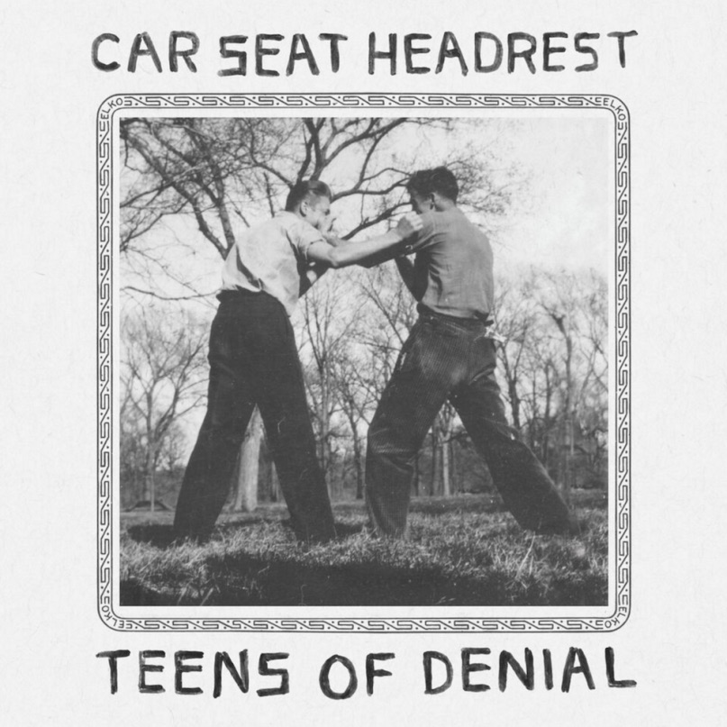 Car Seat Headrest – Teens of Denial