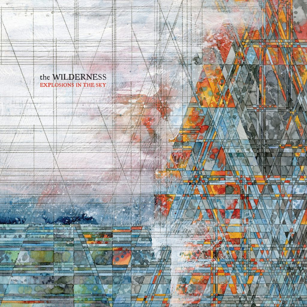 Explosions in the Sky – The Wilderness