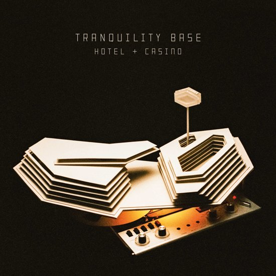 Arctic Monkeys – Tranquility Base Hotel + Casino