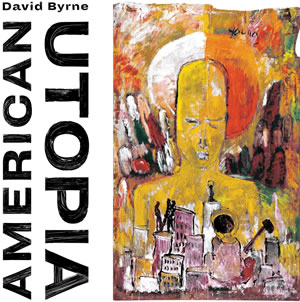 David Byrne – American Utopia
